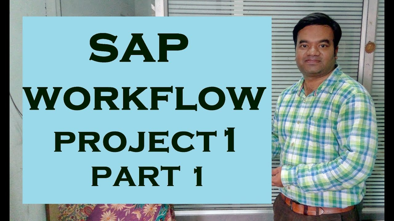 SAP Workflow Real Time Project Part 1 - YouTube
