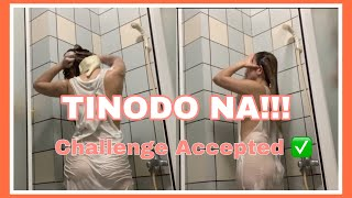 """SHOWER TIME """"challenge accepted"""" 😂 