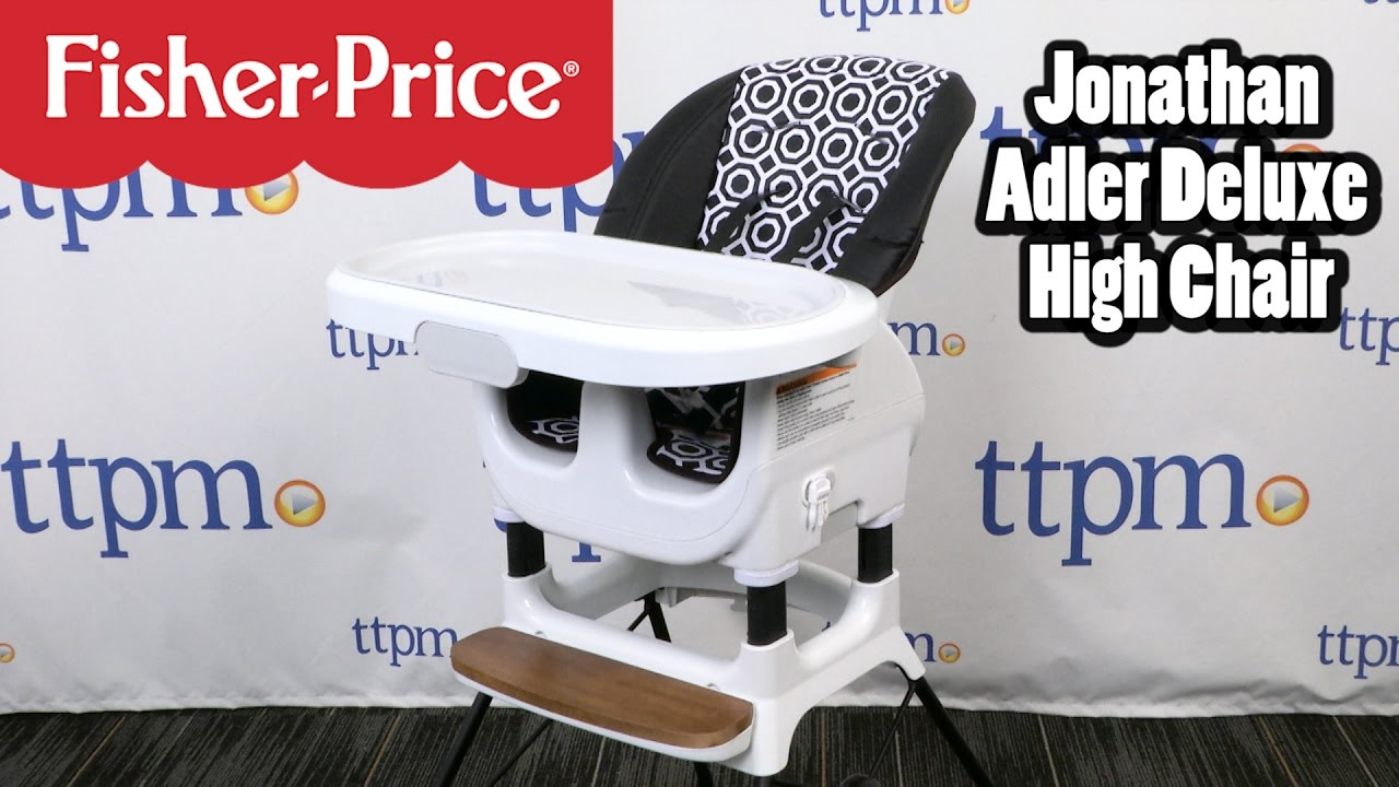 Jonathan Adler Deluxe High Chair From Fisher Price Youtube