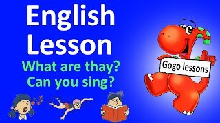 English Lesson 3 - What are they? Can you sing? Action verbs | ENGLISH FOR CHILDREN