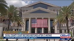 Duval County court records restored after I.T. mistake