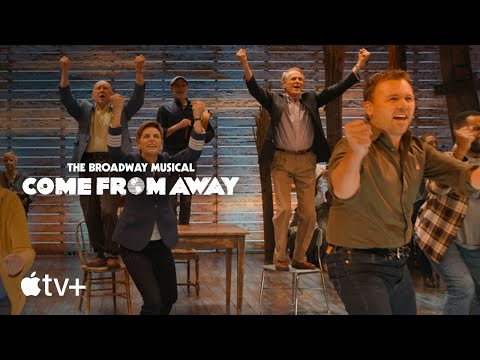 Come From Away — Official Trailer | Apple TV+