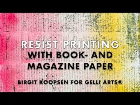 Resist Printing with Gelli Arts® Plates, Books, and Magazines