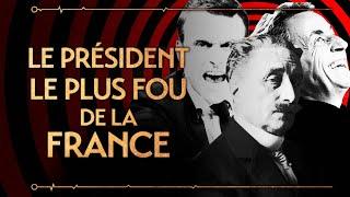 PVR #27 : DESCHANEL - LE PRÉSIDENT LE PLUS FOU DE LA FRANCE