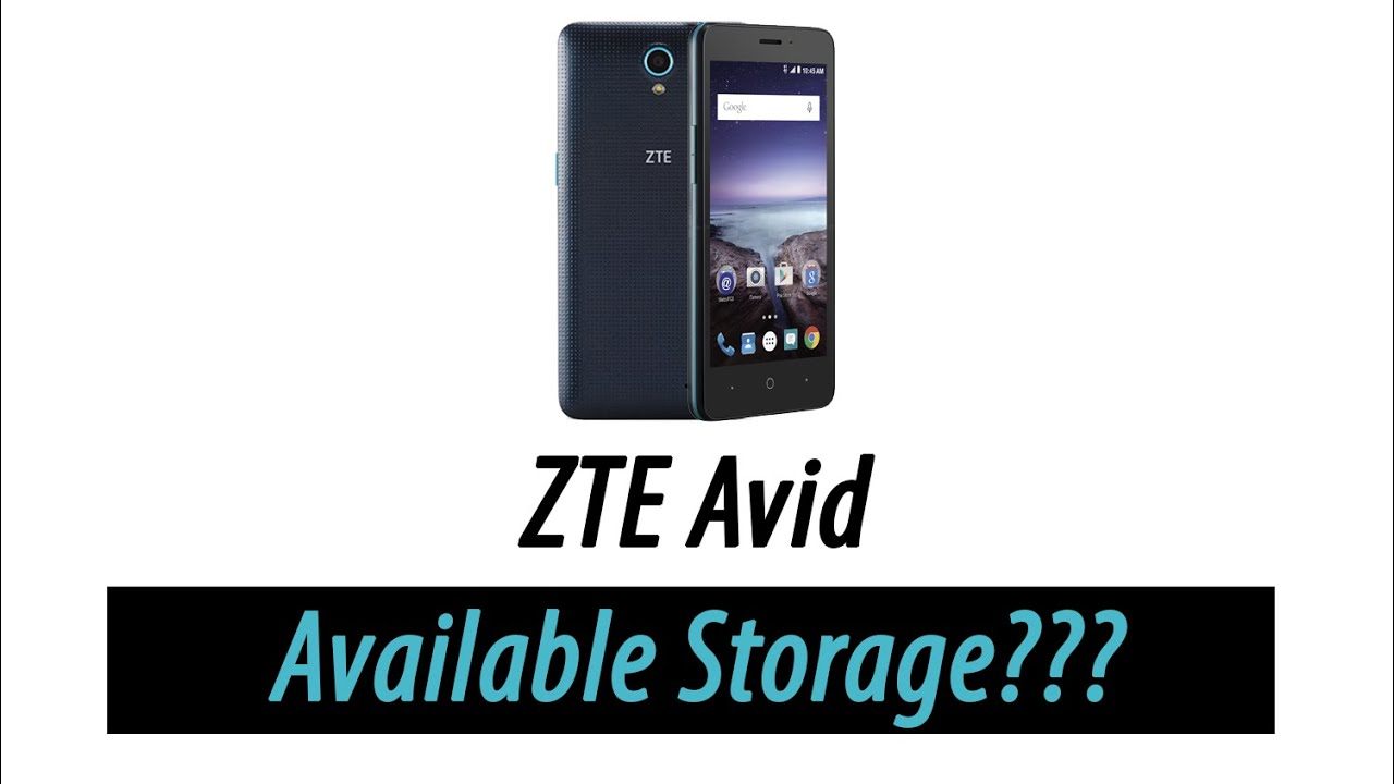 How Much Storage Does the ZTE Avid Really Have - YouTube