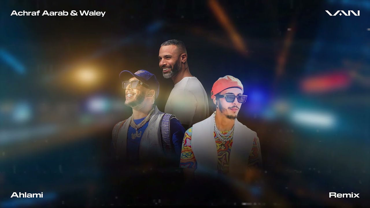 VAN - Ahlami (Remix) [feat. Achraf Aarab & Waley] [Visualizer]