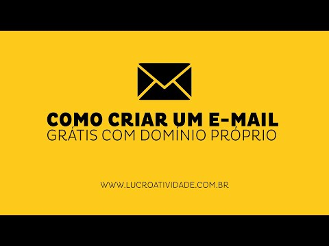 Como Criar um e-mail Grátis com domínio próprio