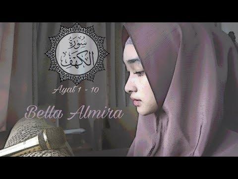 Surah Al Kahfi 1-10 by Bella Almira | @bellmirs | (masih belajar, hehe)