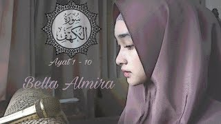 Video Surah Al Kahfi 1-10 by Bella Almira | @bellmirs | (masih belajar, hehe) download MP3, 3GP, MP4, WEBM, AVI, FLV September 2018