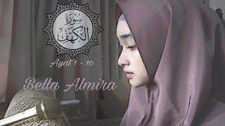 Download Surah Al Kahfi 1-10 by Bella Almira | @bellmirs | (masih belajar, hehe)