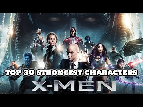 Top 30 Strongest X-Men Movie Universe Characters