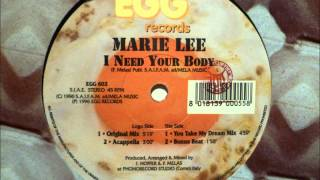 Marie Lee - I Need Your Body