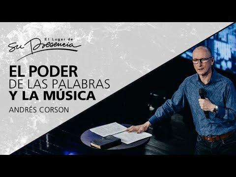 El poder de las palabras y de la música - Andres Corson - 4 Noviembre 2012