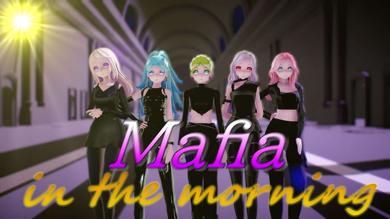 [MMD]ITZY - Mafia In the morning(Collaboration withShyuugah)(2K 60fps) @Shyuugah