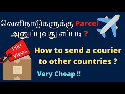 How to Send Courier to Other Country? | Low cost | International Parcel | Tamil