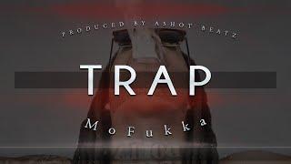 TRAP BEAT - HARD HIP HOP & RAP INSTRUMENTAL - MoFukka [BANGER] [2015] prod. by Ashot Beatz