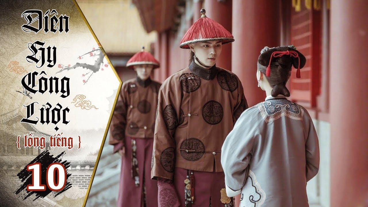 image Diên Hy Công Lược - Tập 10 (Lồng Tiếng)   Phim Bộ Trung Quốc Hay Nhất 2018 (17H, thứ 2-6 trên HTV7)
