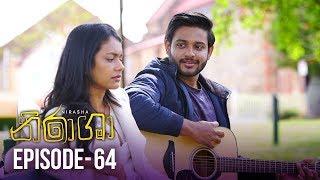 Nirasha | Episode 64 | සතියේ දිනවල රාත්රී 08.30 ට - (2019-03-04) | ITN Thumbnail