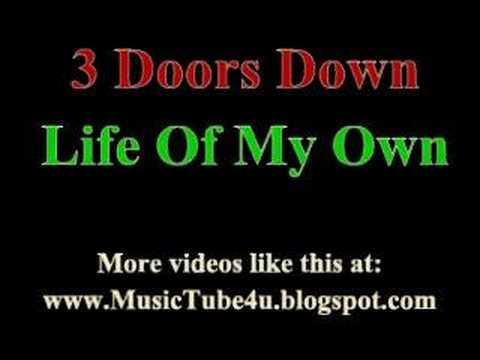 3 Doors Down - Life Of My Own (lyrics & music)