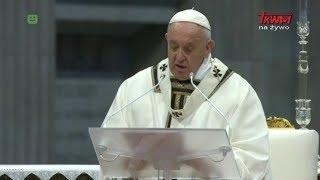 Homilia papieża Franciszka wygłoszona podczas Mszy św. Krzyżma
