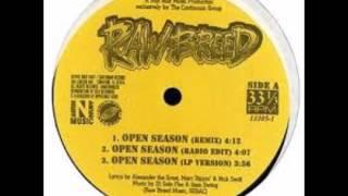 Raw Breed Open Seazon