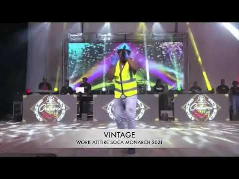 VINTAGE - WORK ATTIRE (SOCA MONARCH LIVE PERFORMANCE 2021)