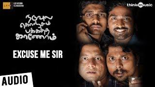 Naduvula Konjam Pakkatha Kaanom | Excuse Me Sir Song | Vijay Sethupathi, Gayathrie | Ved Shanker S