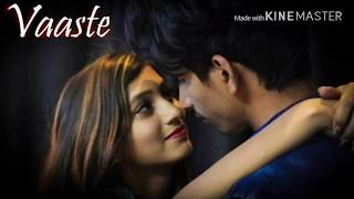 Vaaste with 8D effect | Bass boosted | Full song | Singer:Dhvani Bhanushali | next level to 3D