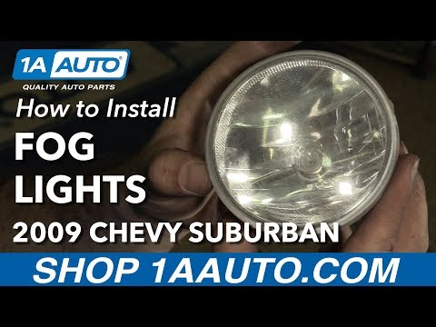 How to Replace Fog Lights 07-14 Chevy Suburban 1500