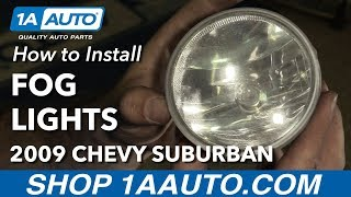 How to Install Replace Fog Lights 2007-14 Chevy Suburban 1500