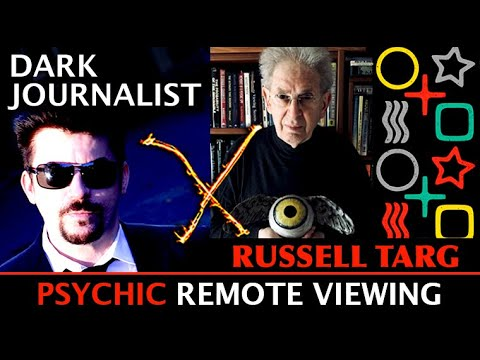 Dark Journalist: Russell Targ Remote Viewing The Past and Future With Psychic Vision!