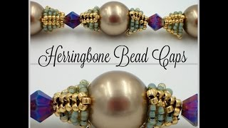 Herringbone Bead Caps