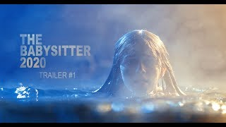 tHE BABYSITTER 2020 / FILM TRAILER