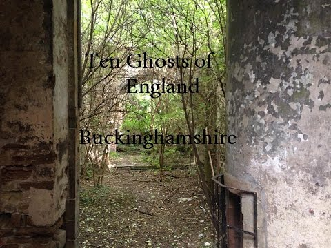 Ten Ghosts of England - Buckinghamshire