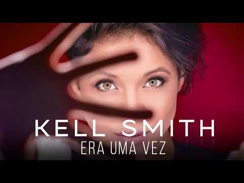 Kell Smith - Era Uma Vez (Versão Karaokê Oficial)