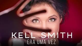 Baixar Kell Smith - Era Uma Vez (Versão Karaokê Oficial)