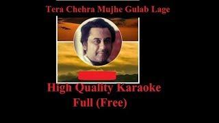 Tera chehra mujhe gulab lage karaoke (High Quality Full Free)
