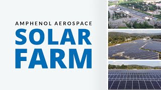 Video Amphenol Aerospace Solar Farm in Sidney, NY