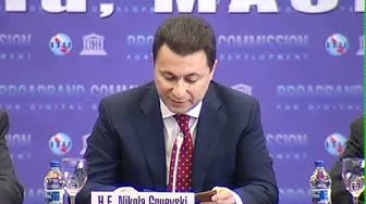 H.E Nikola Gruevski, Prime Minister, Republic of Macedonia @ Broadband Commission Meeting, Macedonia