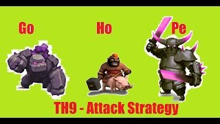 GoHoPe (Golem Hog Pekka) [Clash Of Clans] TH9 Attack Strategy