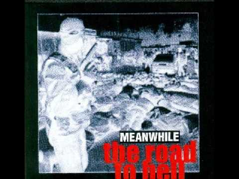 MEANWHILE - The Road To Hell (FULLALBUM)