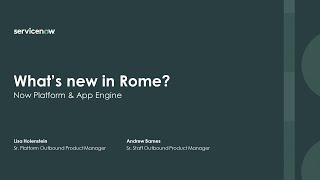 Academy Session #6: What's new in Rome on the Now Platform?