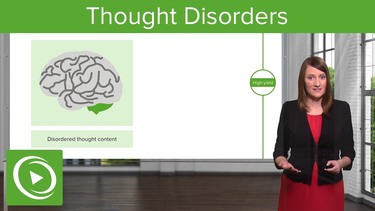 Thought Disorders – Psychiatry | Lecturio