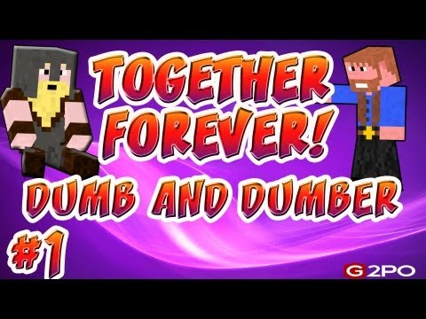 Minecraft: Its Better Together | Ep.1, Dumb and Dumber