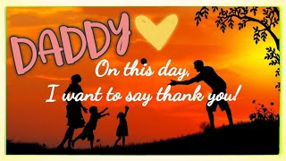 A Meaningful Message to Daddy on Father's Day