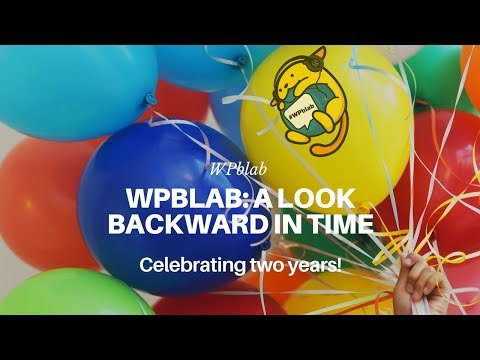 WPblab EP87 - A Look Backward in Time