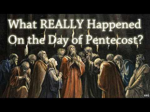 What REALLY Happened on the Day of Pentecost?