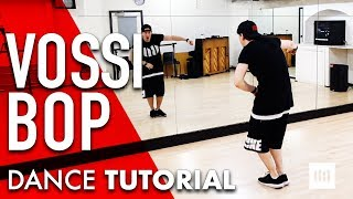 VOSSI BOP - Stormzy Dance TUTORIAL | Commercial Choreography | #BHchoreo