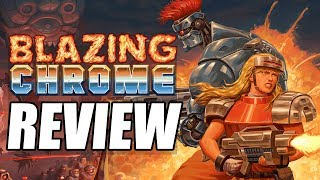 Blazing Chrome Review - The Final Verdict (Video Game Video Review)
