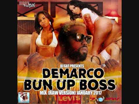 DJ GAT DEMARCO THE BUN UP BOSS MIXTAPE RAW [VERSION] JANURARY 2017 1876899-5643